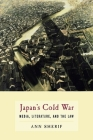 Japan's Cold War: Media, Literature, and the Law Cover Image