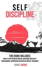 Self-Discipline: 2 BOOKS IN 1: How to stop Procrastination, Overcome Negativity, Overthinking, Overcoming Depression and Develop Mental Cover Image