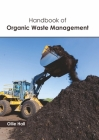 Handbook of Organic Waste Management Cover Image