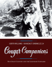 Cougar Companions: Bute Inlet Country and the Legendary Schnarrs (Raincoast Chronicles #24) Cover Image