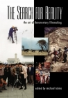 The Search for Reality: The Art of Documentary Filmmaking Cover Image