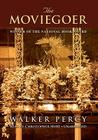 The Moviegoer Cover Image