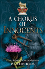 A Chorus of Innocents: A Sir Robert Carey Mystery Cover Image