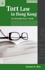 Tort Law in Hong Kong: An Introductory Guide, Second Edition Cover Image