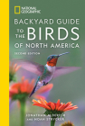 National Geographic Backyard Guide to the Birds of North America, 2nd Edition Cover Image