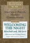 My People's Prayer Book Vol 9: Welcoming the Night--Minchah and Ma'ariv (Afternoon and Evening Prayer) Cover Image