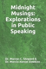 Midnight Musings: Explorations in Public Speaking Cover Image