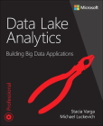 Data Lake Analytics: Building Big Data Applications Cover Image