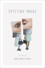 Spitting Image (Crab Orchard Series in Poetry) Cover Image