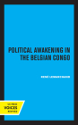 Political Awakening in the Congo: The Politics of Fragmentation Cover Image