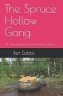 The Spruce Hollow Gang: The Shenandoah Amusement Park Adventure Cover Image
