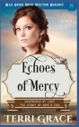 Echoes of Mercy: Mail Order Bride Western Romance Cover Image