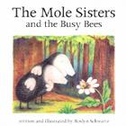 The Mole Sisters and Busy Bees Cover Image