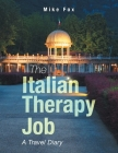 The Italian Therapy Job: A Travel Diary Cover Image