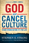 God and Cancel Culture: Stand Strong Before It's Too Late Cover Image