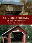 Covered Bridges of the Northeast (Dover Books on Americana) Cover Image