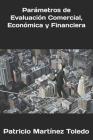 Parámetros de Evaluación Comercial, Económica y Financiera Cover Image