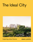 The Ideal City: Exploring Urban Futures Cover Image