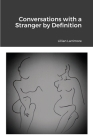 Conversations with a Stranger by Definition Cover Image
