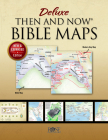 Deluxe Then & Now Bible Maps - Paperback Cover Image