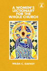 A Women's Lectionary for the Whole Church: Year a Cover Image