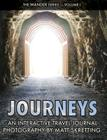 Journeys: An Interactive Travel Journal, Photography by Matt Skretting (Wander #1) Cover Image