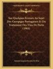 Sur Quelques Erreurs Au Sujet Des Geropigas Portugaises Et Du Traitement Des Vins De Porto (1905) Cover Image