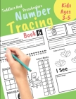 Number Tracing book for Toddlers and Preschoolers Kids Ages 3-5: Preschool Numbers Tracing Math Practice Workbook Learn numbers 0 to 20! Math Activity Cover Image