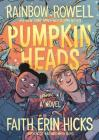 Pumpkinheads: A Graphic Novel Cover Image