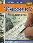 What Are Taxes? (Economics in Action) Cover Image