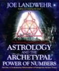 Astrology and the Archetypal Power of Numbers Part One Cover Image