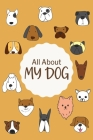 All About My Dog Log Book Cover Image