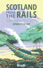 Scotland from the Rails: A Window Gazer's Guide Cover Image