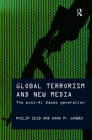 Global Terrorism and New Media: The Post-Al Qaeda Generation Cover Image