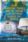 How Maritime Trade and the Indian Subcontinent Shaped the World: Ice Age to Mid-Eighth Century Cover Image