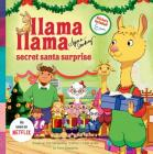 Llama Llama Secret Santa Surprise Cover Image