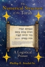 The Numerical Structure of the Torah, a Logistical Primer Cover Image