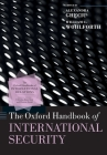 The Oxford Handbook of International Security Cover Image