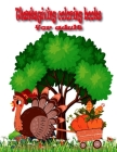 Thanksgiving coloring books for adult: 50 Thanksgiving Holiday Designs for Adults Featuring Thanksgiving and Fall Designs to Color (Thanksgiving Color Cover Image