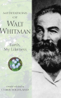 Meditations of Walt Whitman: Earth, My Likeness (Meditations (Wilderness)) Cover Image