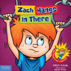 Zach Hangs In There (Zach Rules Series) Cover Image