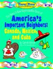 America's Important Neighbors (Here & Now) Cover Image