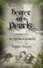 Bearer of the Pearls (River Rangers #1) Cover Image