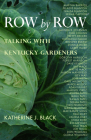 Row by Row: Talking with Kentucky Gardeners Cover Image