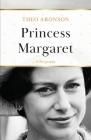 Princess Margaret: A Biography Cover Image