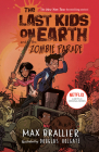 The Last Kids on Earth and the Zombie Parade Cover Image