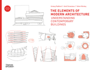 The Elements of Modern Architecture: Understanding Contemporary Buildings Cover Image