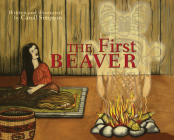 The First Beaver (Coastal Spirit Tales) Cover Image