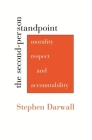 The Second-Person Standpoint: Morality, Respect, and Accountability Cover Image
