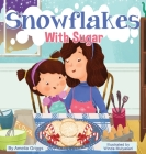 Snowflakes With Sugar Cover Image